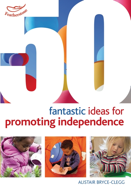 Ideas for Promoting Independence
