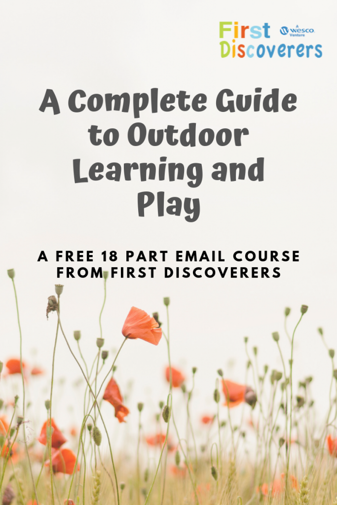 A Complete Guide to Outdoor Learning and PLay